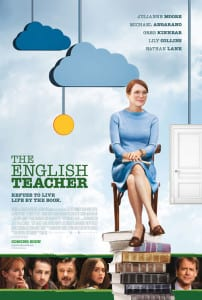 The English Teacher - Theatrical Poster - Courtesy of Cinedigm
