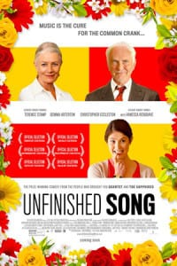 Unfinished Song - Theatrical Poster - Courtesy of The Weinstein Company