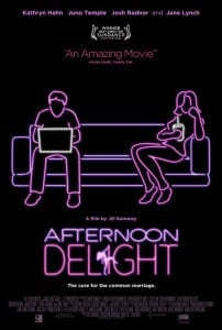 Afternoon Delight - Theatrical Poster Style B - Courtesy of Film Arcade