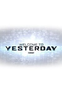 Welcome to Yesterday 2014