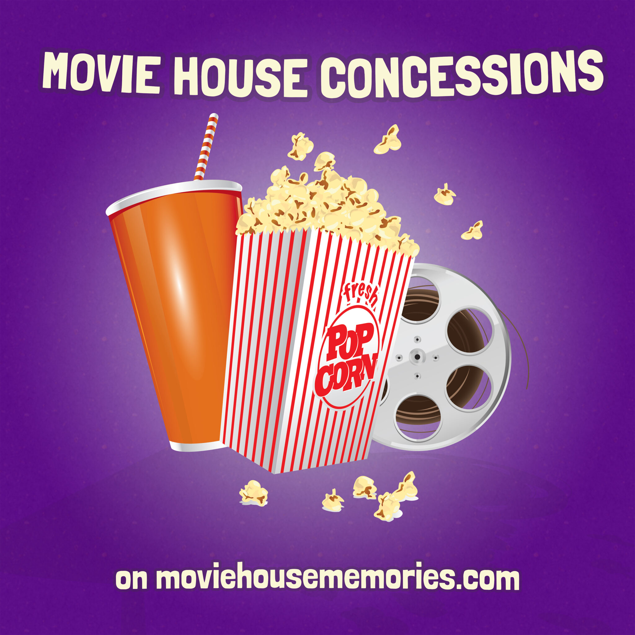 Movie House Concessions – Movie House Memories